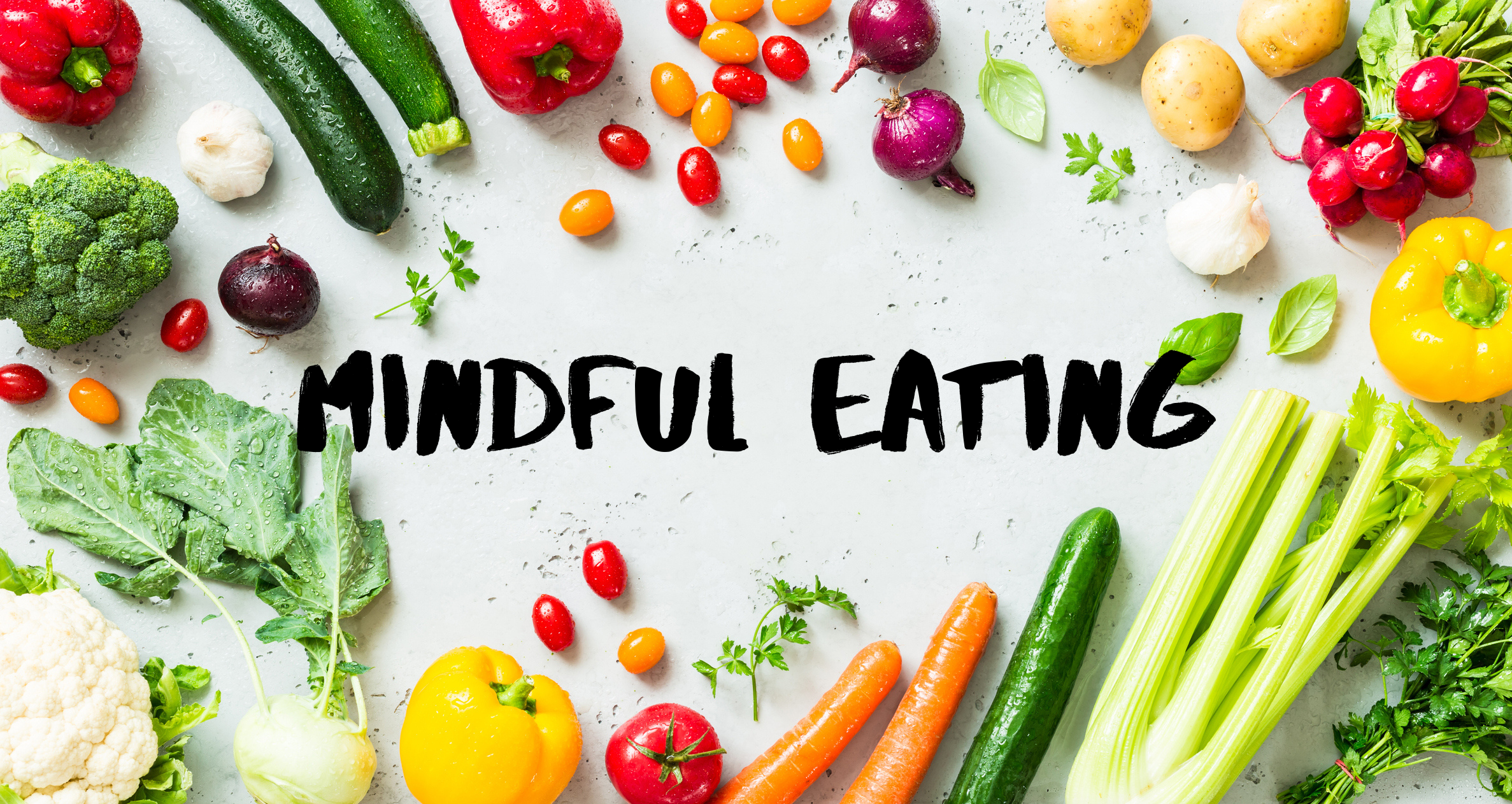 Restoring Your Health through Mindful Eating